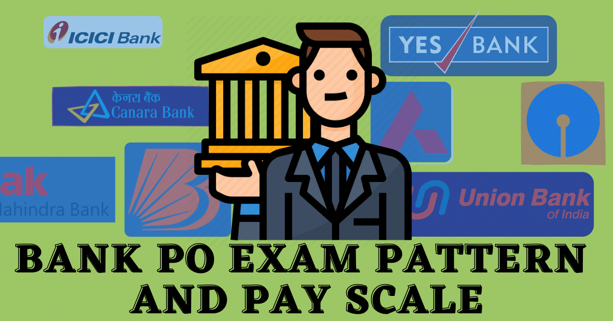 Bank PO Exam Pattern | IBPS PO Pay Scale | WeJobStation