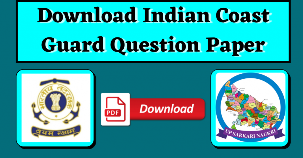[Download] Indian Coast Guard Previous Year Question Paper