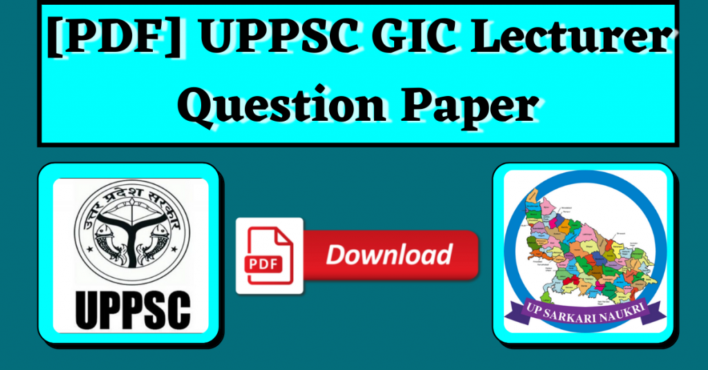 [PDF] UPPSC GIC Lecturer Question Paper in Hindi & English