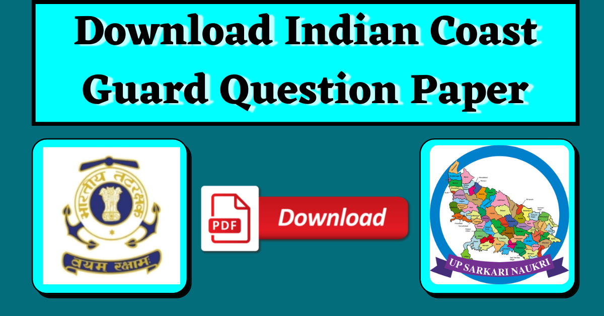 Download Indian Coast Guard Previous Year Question Paper